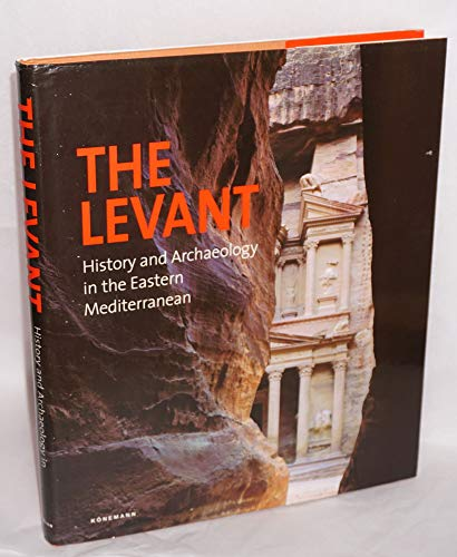 9783829004954: The Levant: History and Archaeology in the Eastern Mediterranean