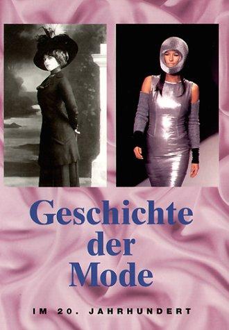 9783829005135: Geschichte der Mode Des 20. Jahrhunderts