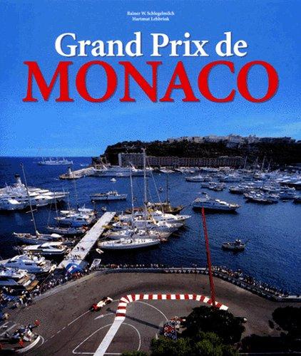 9783829006583: Grand Prix de Monaco. Profile of a Legend, Edition trilingue français-anglais-allemand (Sports)