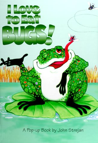 9783829009812: I Love to Eat Bugs