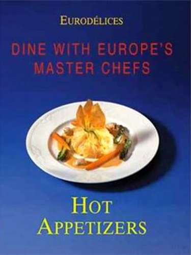 9783829011273: Hot Appetizers: Cooking With Great Great Chefs