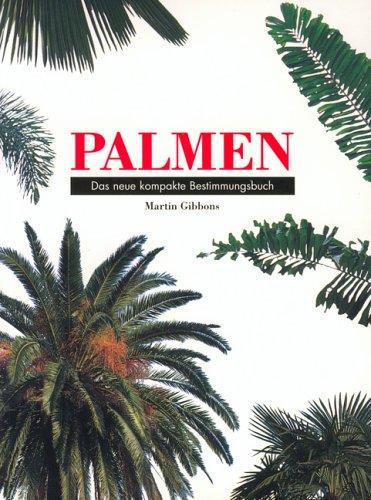 9783829012850: Palmen. Das neue kompakte Bestimmungsbuch