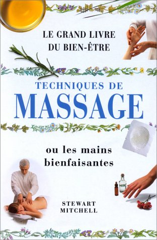 9783829014229: Guide du massage ou les mains bienfaisantes