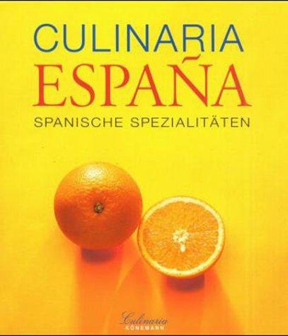9783829014427: Culinaria España Spanische Spezialitaeten