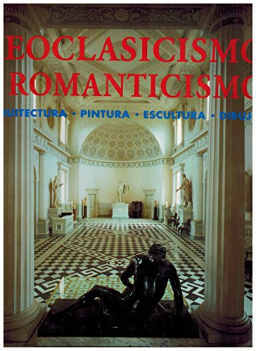 9783829015721: El Clasicismo Y El Romanticismo (Spanish Edition)