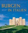 9783829015776: Burgen in Italien