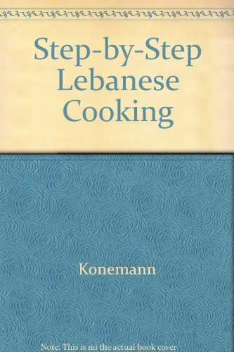 9783829016117: Step-by-Step Lebanese Cooking