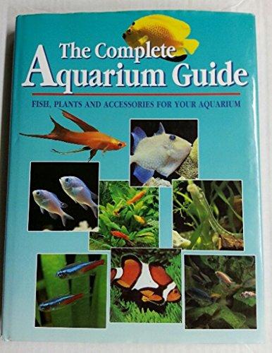 9783829017367: The Guide to Aquariums: Fish, Plants and Accessories for Your Aquarium (Konemann)