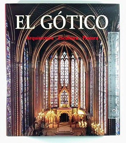 9783829017428: El gotico: arquitectura, escultura, pintura (Arte y Arquitectura)