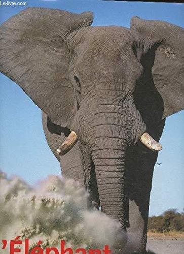 L'ELEPHANT MYTHES ET REALITES