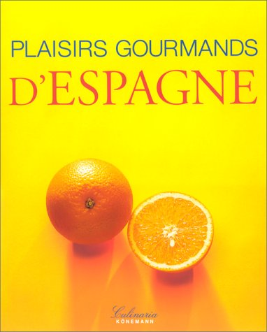 9783829019637: Plaisirs gourmands d'Espagne