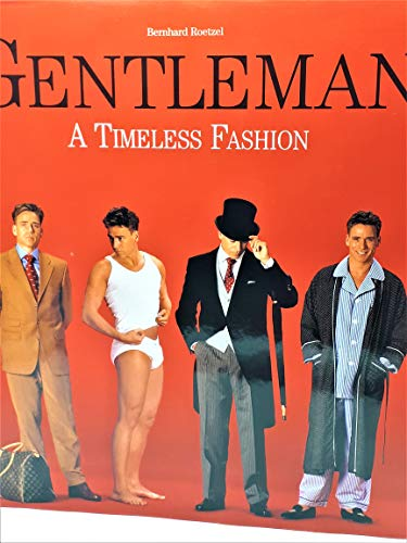 9783829020299: The Gentleman: The Guide to International Men's Fashion