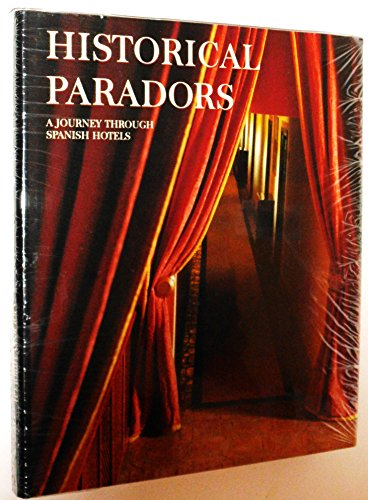 9783829022330: Historical Paradors: A Journey Through Spanish Hotels