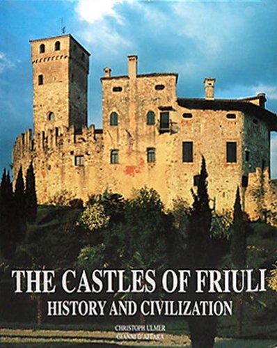 9783829022576: Castles of Friuli (Art & Architecture Series)