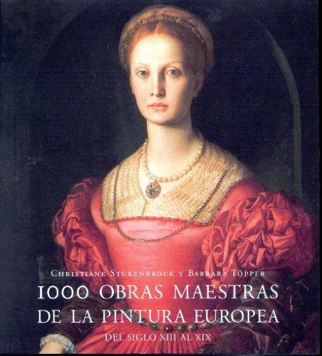 9783829022828: 1000 obras maestras de la pintura europea (del siglo XIII al XIX)