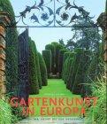 9783829022880: Gartenkunst in Europa