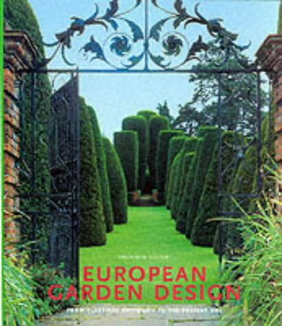 European Garden Design (Art & Architecture): Editor-Rolf Toman; Photographer-Markus