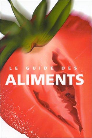 9783829024471: Guide des aliments