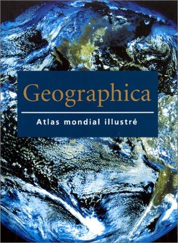 9783829024761: Geographica : Atlas mondial illustré