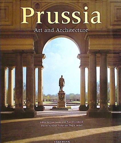 Prussia; Art and Architecture: STREIDT, Gert and