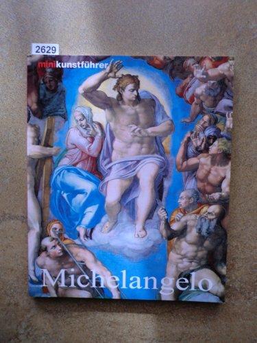 9783829026147: Minikunstführer Michelangelo. Leben und Werk
