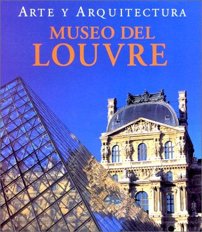 9783829026482: El Louvre: Arte Y Architectura (Spanish Edition)
