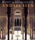 9783829026543: Andalusien. Kunst und Architektur