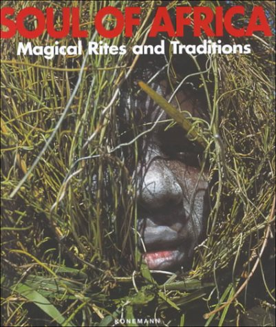 9783829027168: Soul of Africa Magical Rites and Traditions