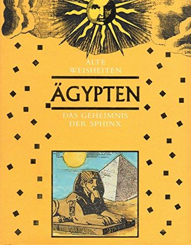 9783829028035: �gypten. Das Geheimnis der Sphinx. ( Alte Weisheiten)