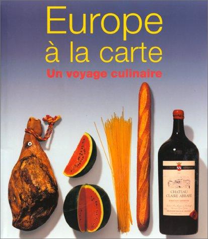9783829028479: Europe à la Carte : Un Voyage culinaire