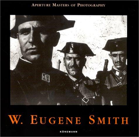 9783829028851: W.Eugene Smith (Masters of Photography)