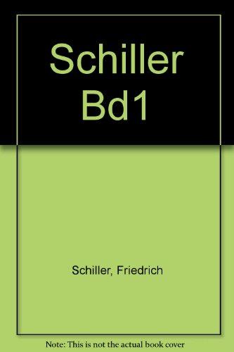 Schiller Bd1: Schiller, Friedrich