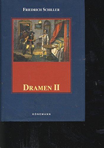 Dramen II - Don Karlos, Wallenstein (private: Schiller, Friedrich
