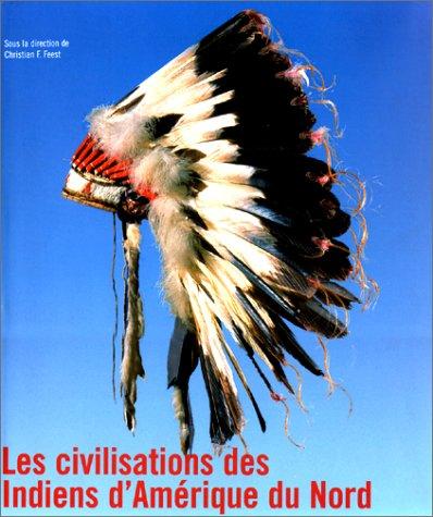 9783829029865: Les Civilisations Des Indiens D'amérique Du Nord