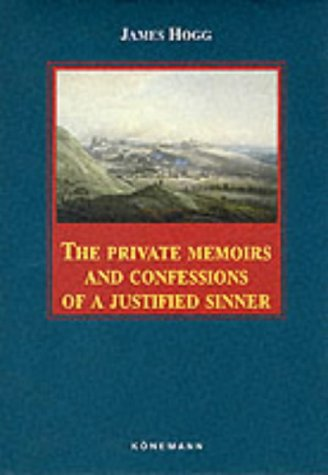 9783829030090: The Private Memoirs and Confessions of a Justified Sinner (Konemann Classics)