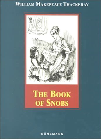 9783829031028: The Book of Snobs (Konemann Classics)