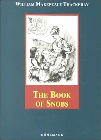 9783829031028: The Book of Snobs (Konemann Classics)