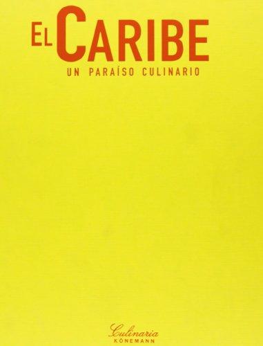 El Caribe: UN Paraiso Culinario (Culinaria) (Spanish Edition): Rosemary Parkinson; ...