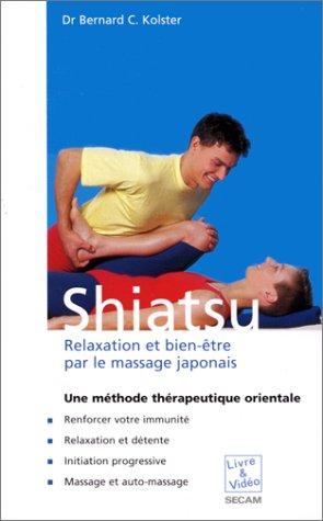 9783829033114: Shiatsu relaxation et bien �tre par le massage japonais (Livre Video San)