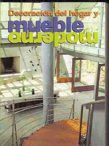 Decoracion del Hogar y Mueble Moderno (Spanish Edition): Francisco Asensio Cerver