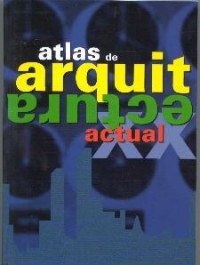 9783829035668: Atlas De Architectura Actual (Spanish Edition)