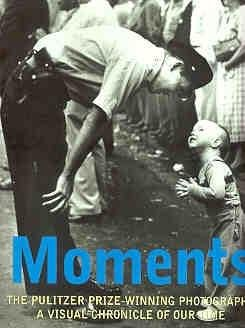 Moments: Pulitzer Prize Winning Photography: Buell, Hal