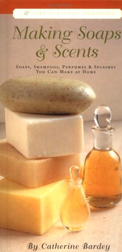 9783829040815: Making Soaps and Scents