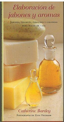 9783829041096: Elaboracion de jabones y aromas