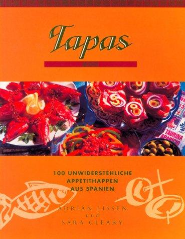 9783829048156: Tapas. 100 unwiderstehliche Appetithappen aus Spanien