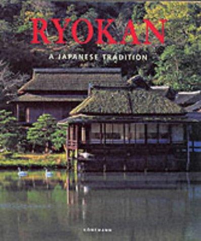Ryokan: A Japanese Tradition: Narami Hatano, Konemann