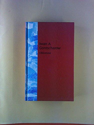 Oblomow. Ediz. tedesca: Gontscharow, Iwan