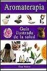 9783829049559: Aromaterapia - Guia Ilustrada (Spanish Edition)