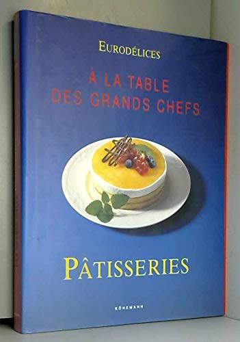 9783829052757: Eurodélice : Patisseries