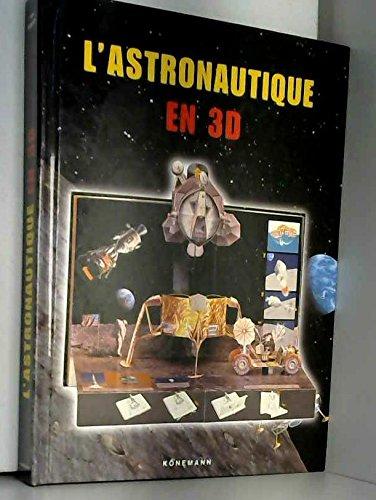 9783829052962: L'astronautique en 3D (Jeunesse)